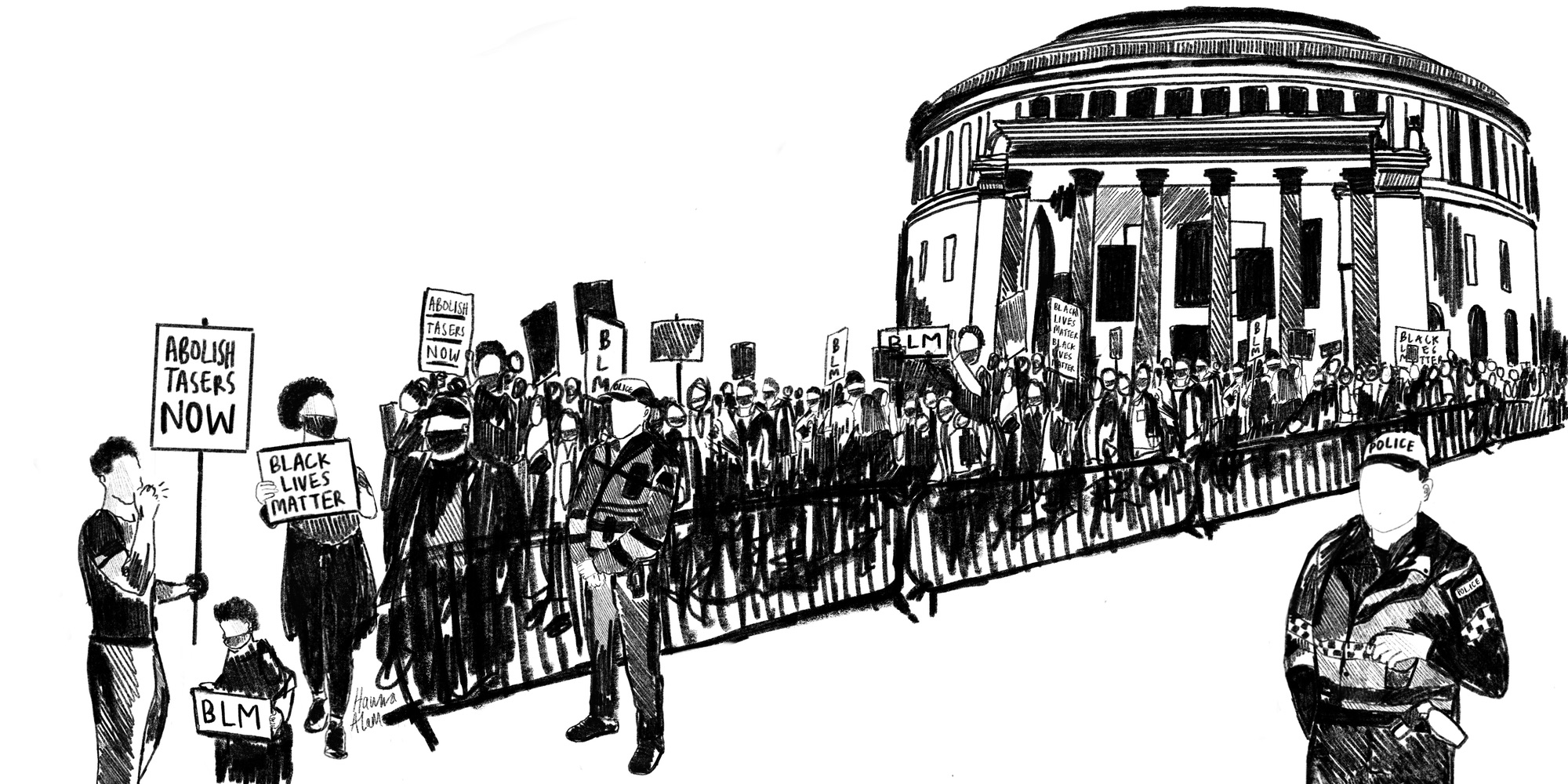 A black and white illustration of a protest held in front of a public building (Manchester Central Library pictured, but this could be any public building). Members of the public are holding signs, including signs reading 'Abolish Tasers Now' and 'Black Lives Matter'. In front of the fence a police officer stands with his arms held in front of them, a Taser visible on their person.